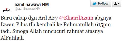 Tweet Aznil Izwan Pilus meninggal dunia